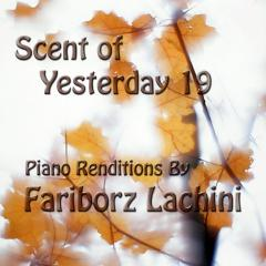 Scent of Yesterday 19 eBook by Fariborz Lachini