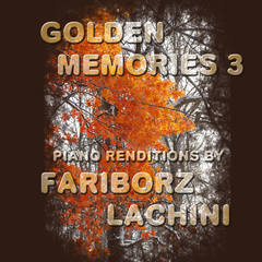 Golden Memories 3 eBook by Fariborz Lachini